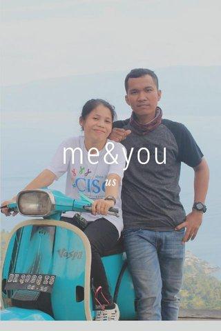 me&you us