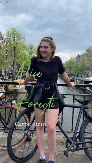Alice Foresti Carpe diem