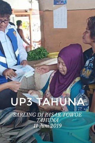 UP3 TAHUNA SARLING DI PASAR TOWOE TAHUNA 11 Juni 2019