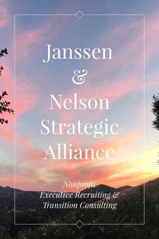 Janssen & Nelson Strategic Alliance Nonprofit Executive Recruiting & Transition Consulting