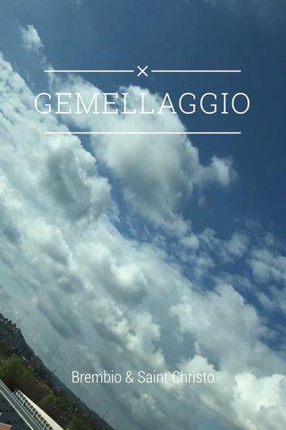 GEMELLAGGIO Brembio & Saint Christo