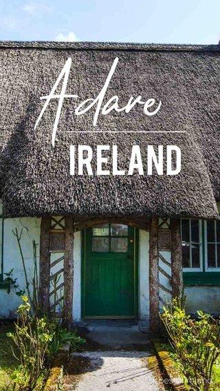 Adare IRELAND #bestofireland