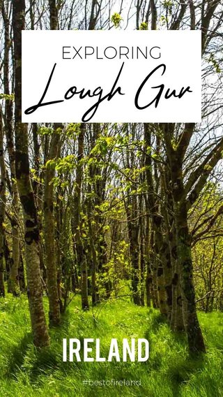 Lough Gur Ireland EXPLORING #bestofireland