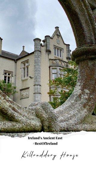 Killruddery House Ireland's Ancient East #BestOfIreland