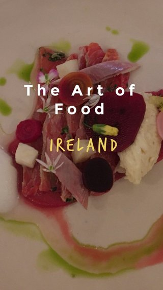 Ireland The Art of Food