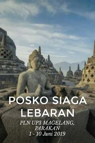 POSKO SIAGA LEBARAN PLN UP3 MAGELANG, PARAKAN 1 - 10 Juni 2019