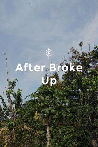 After Broke Up