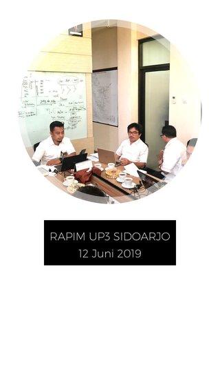RAPIM UP3 SIDOARJO 12 Juni 2019