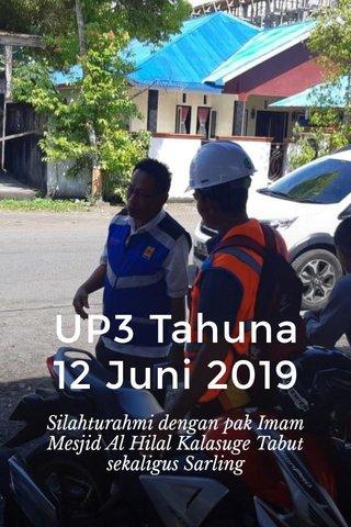 UP3 Tahuna 12 Juni 2019 Silahturahmi dengan pak Imam Mesjid Al Hilal Kalasuge Tabut sekaligus Sarling