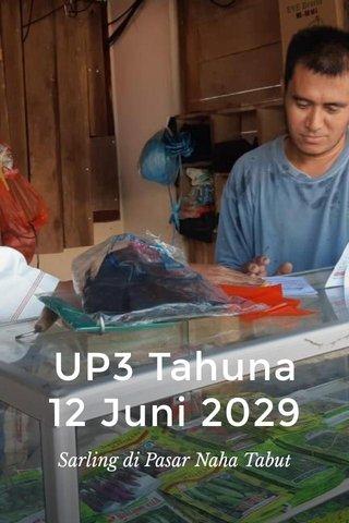 UP3 Tahuna 12 Juni 2029 Sarling di Pasar Naha Tabut