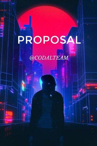 PROPOSAL @CODALTEAM