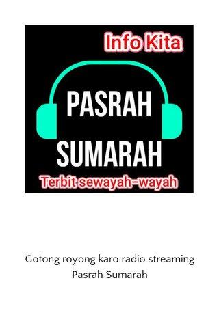 Gotong royong karo radio streaming Pasrah Sumarah