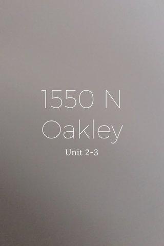 1550 N Oakley Unit 2-3