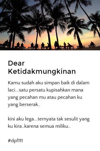 Dear Ketidakmungkinan
