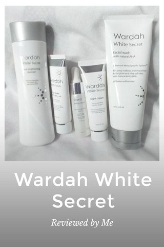 Wardah White Secret Reviewed by Me