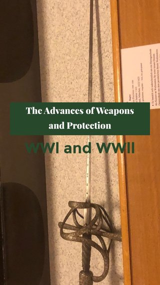 WWl and WWll The Advances of Weapons and Protection