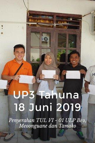 UP3 Tahuna 18 Juni 2019 Penyerahan TUL VI - 01 ULP Beo, Meoonguane dan Tamako