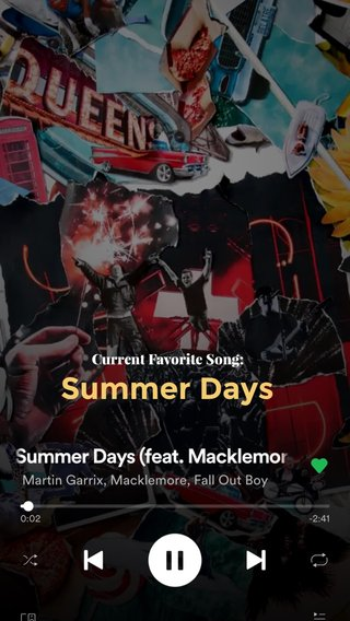 Summer Days Current Favorite Song: