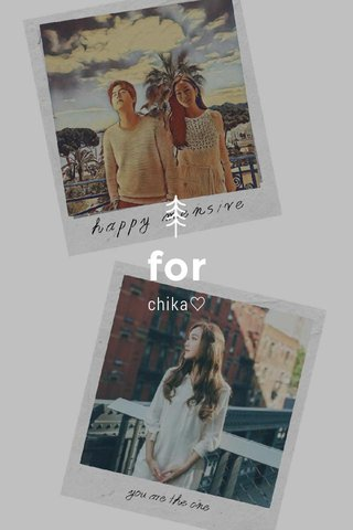 for chika♡