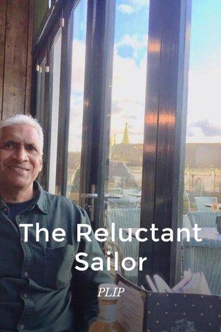The Reluctant Sailor PLIP