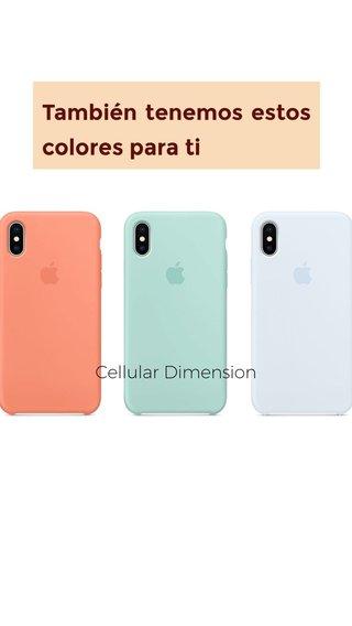 También tenemos estos colores para ti Cellular Dimension