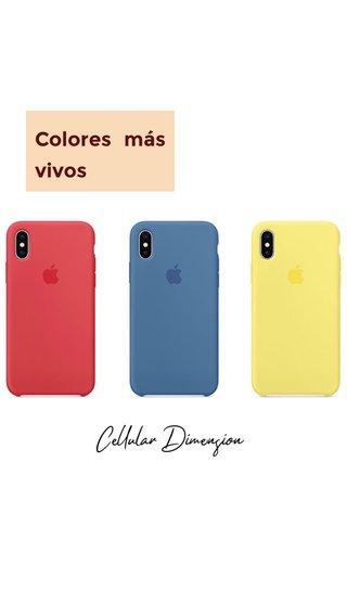 Colores más vivos Cellular Dimension