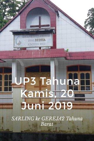 UP3 Tahuna Kamis, 20 Juni 2019 SARLING ke GEREJA2 Tahuna Barat