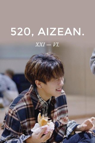 520, AIZEAN. XXI — VI.