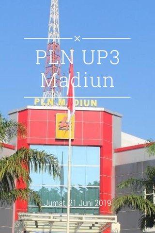 PLN UP3 Madiun Jumat, 21 Juni 2019