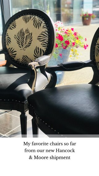 My favorite chairs so far from our new Hancock & Moore shipment