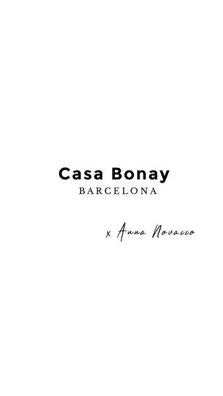 Casa Bonay x Anna Novacco BARCELONA