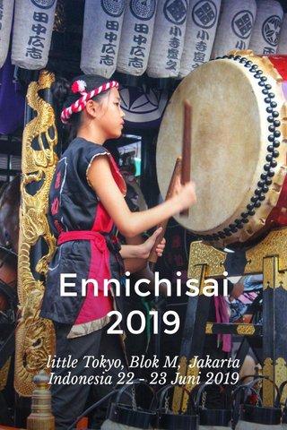 Ennichisai 2019 little Tokyo, Blok M, Jakarta Indonesia 22 - 23 Juni 2019