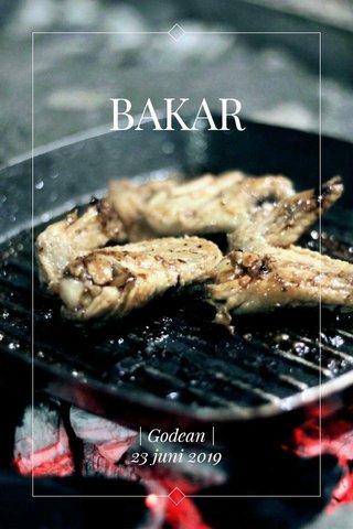 BAKAR | Godean | 23 juni 2019