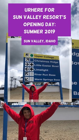 URHere for Sun Valley Resort's Opening Day: Summer 2019 Sun Valley, Idaho