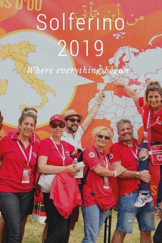 Solferino 2019 Where everything began...