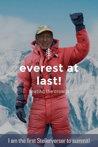 everest at last! beating the crowds
