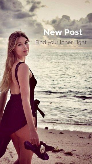 New Post Find your inner Light