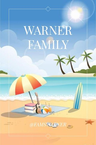WARNER FAMILY @FAMSWARNER