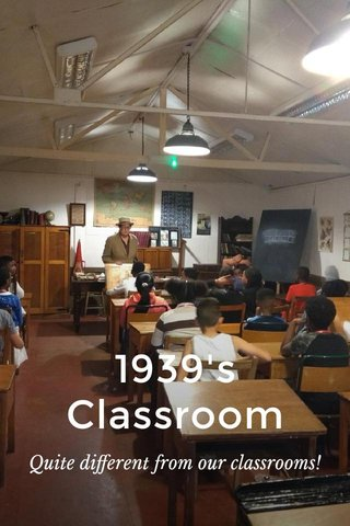 1939's Classroom Quite different from our classrooms!