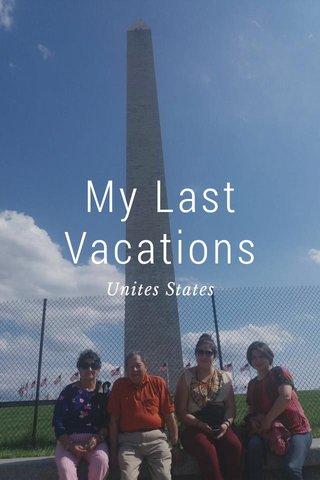 My Last Vacations Unites States
