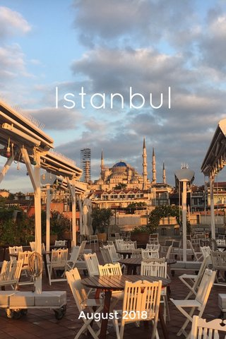 Istanbul August 2018