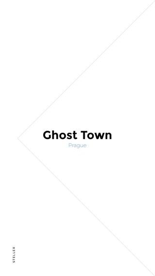 Ghost Town Prague