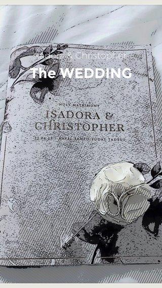 The WEDDING Isadora & Christopher