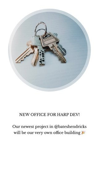 NEW OFFICE FOR HARP DEV! Our newest project in @bateshendricks will be our very own office building 🎉