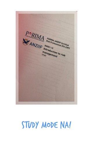 Study mode na!