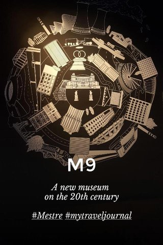 M9 A new museum on the 20th century #Mestre #mytraveljournal