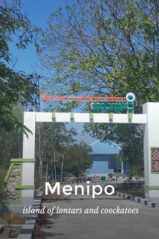 Menipo island of lontars and coockatoes