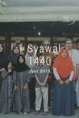 1 Syawal 1440 Juni 2019