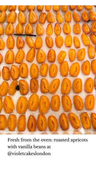 Fresh from the oven: roasted apricots with vanilla beans at @violetcakeslondon
