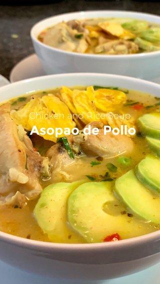 Asopao de Pollo Chicken and Rice Soup